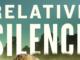 Relative Silence