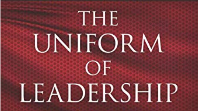 The Uniform of Leadership Jason Romano