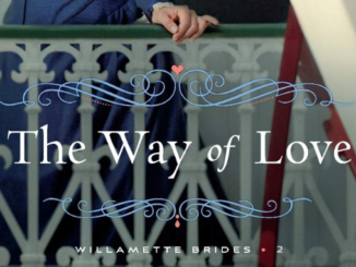 The Way of Love Tracie Peterson