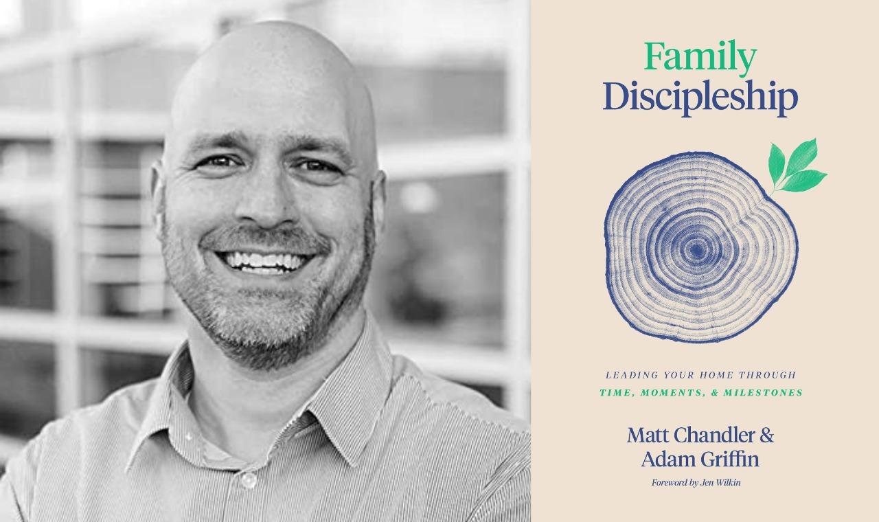 Family Discipleship Adam Griffin