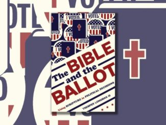 The Bible and the Ballot Tremper Longman III WP