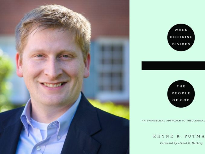 When Doctrine Divides the People of God Rhyne Putman background