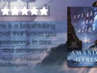 Set the Stars Alight Amanda Dykes