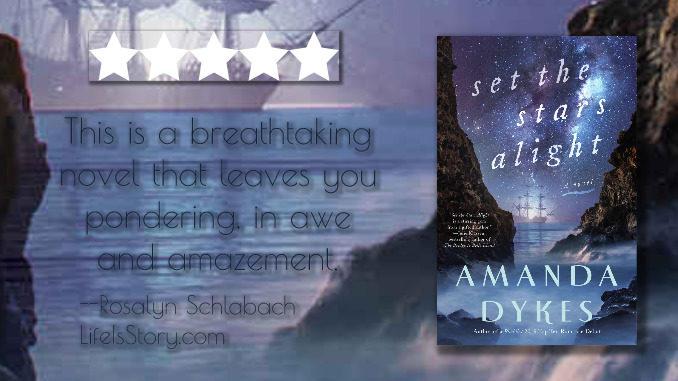 Set the Stars Alight Amanda Dykes