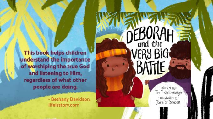 Deborah and the Very Big Battle Tim Thornborough