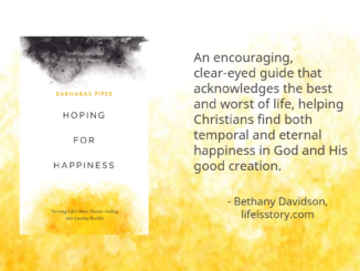Hoping for Happiness Barnabas Piper