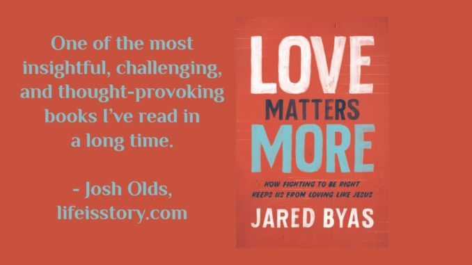 Love Matters More Jared Byas