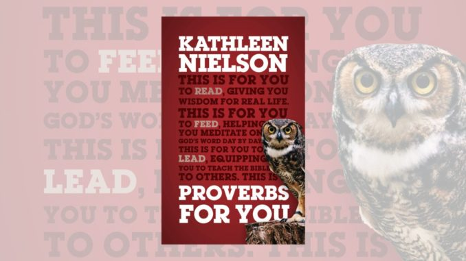 Proverbs for You Kathleen Nielson
