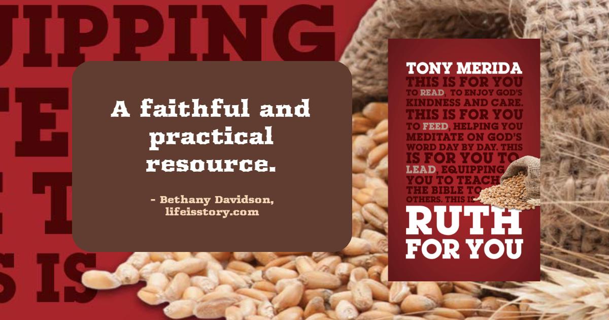 Ruth for You Tony Merida