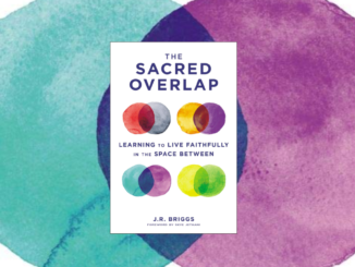 Sacred Overlap J.R. Briggs