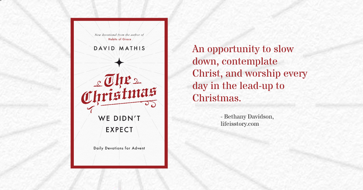The Christmas We Didn't Expect David Mathis
