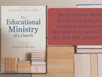 The Educational Ministry of a Church Kim Tidwell