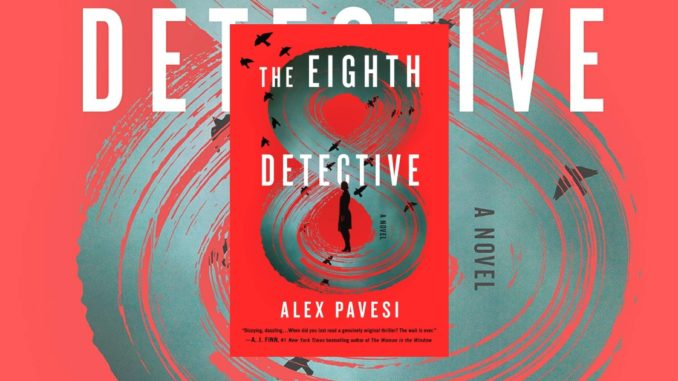 The Eighth Detective Alex Pavesi