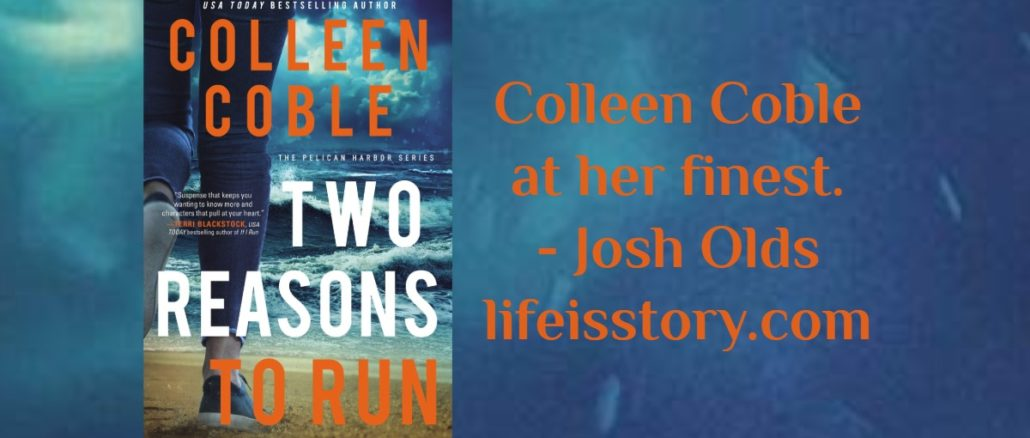 Two Reasons to Run Colleen Coble 2