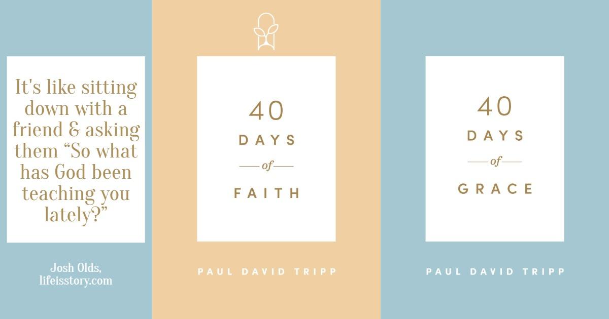 40 Days of Grace and Faith Paul David Tripp