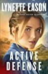 Active Defense (Danger Never Sleeps, #3) by