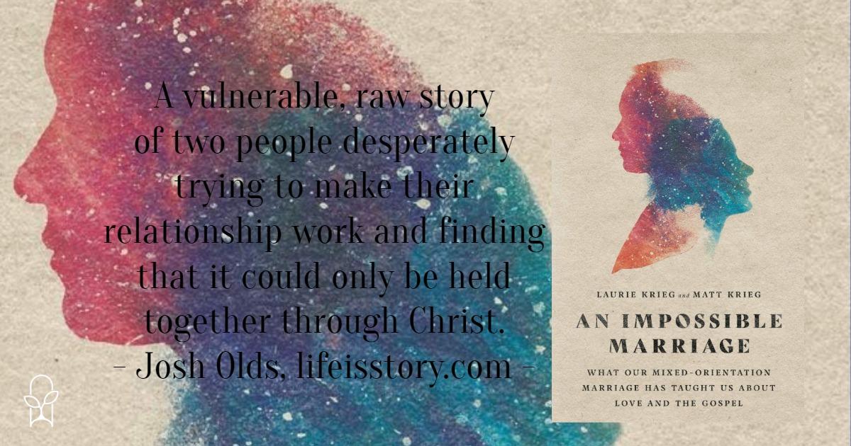 An Impossible Marriage Laurie Matt Krieg