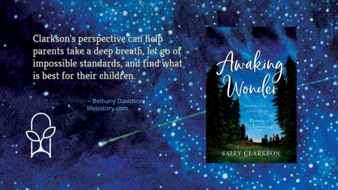 Awaking Wonder Sally Clarkson