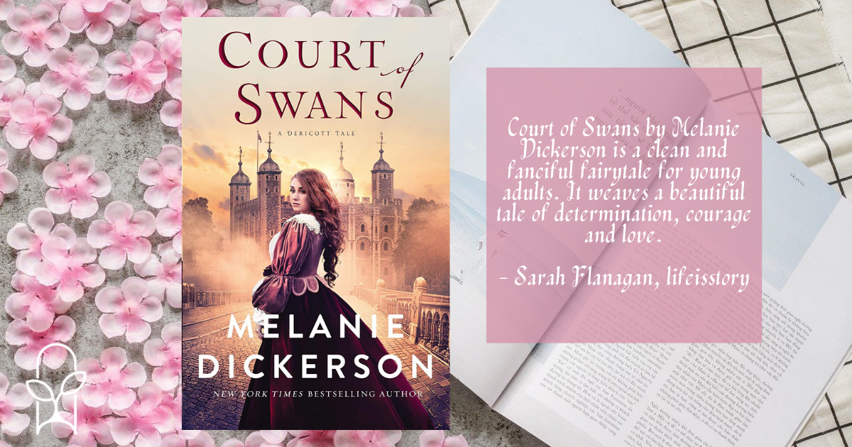 Court of Swans Melanie Dickerson