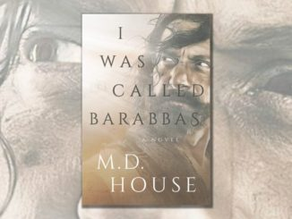 I Was Called Barabbas MD House