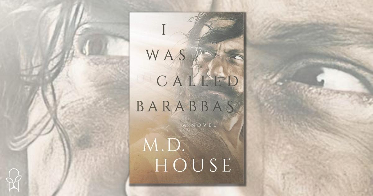 I Was Called Barabbas MD House