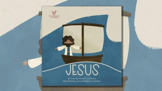 Jesus Big Theology Little Hearts