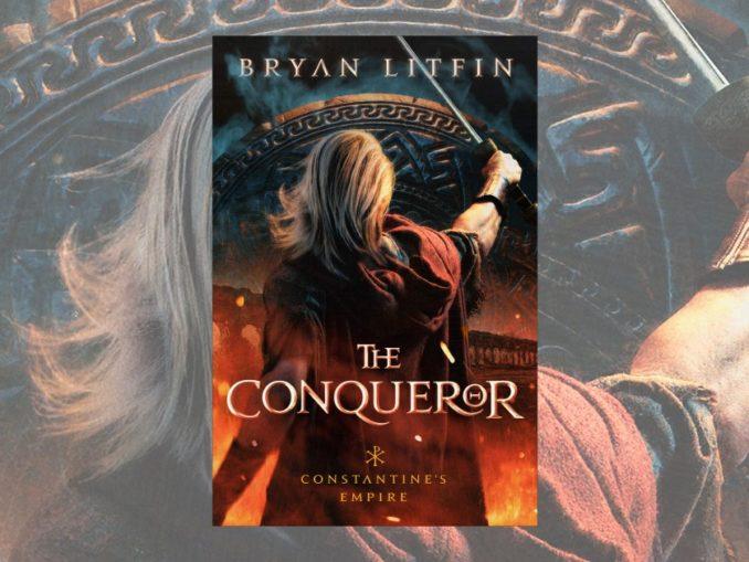 The Conqueror Bryan Litfin