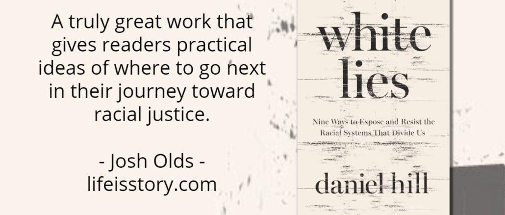 White Lies Daniel Hill