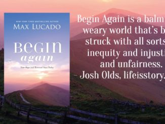 Begin Again Max Lucado
