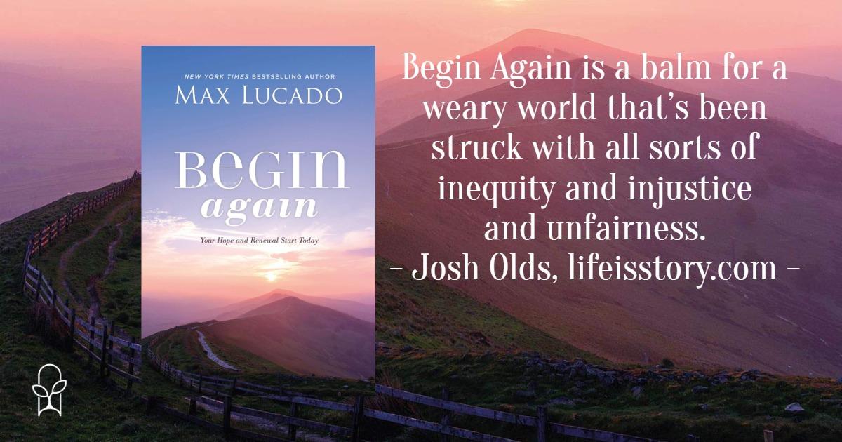 Begin Again Max Lucado