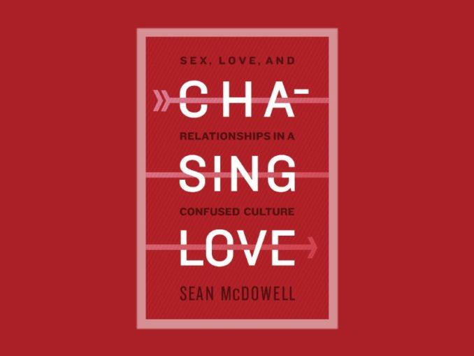 Chasing Love Sean McDowell