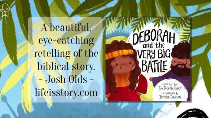 Deborah and the Very Big Battle Tim Thornborough 2
