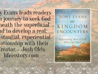Kingdom Encounters Tony Evans