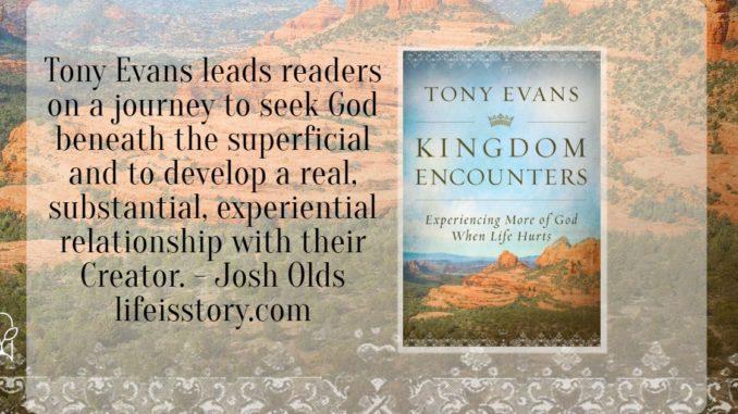 Kingdom Encounters Tony Evans