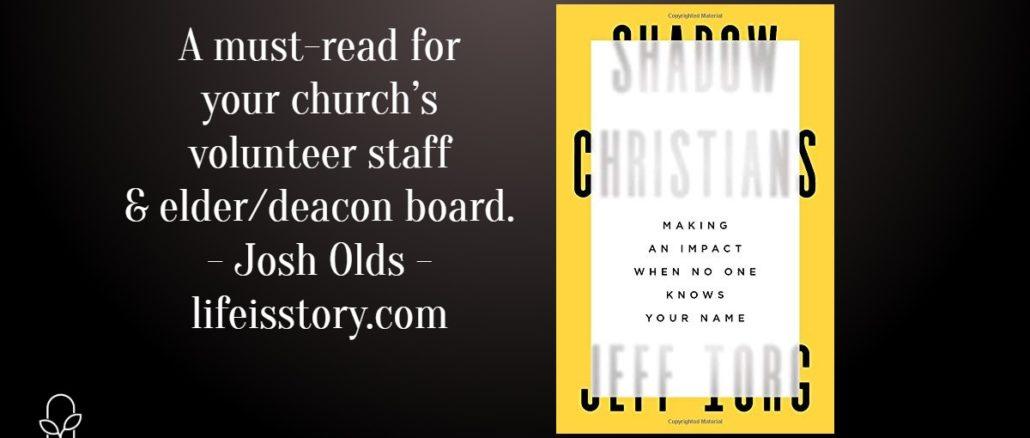 Shadow Christians Jeff Iorg
