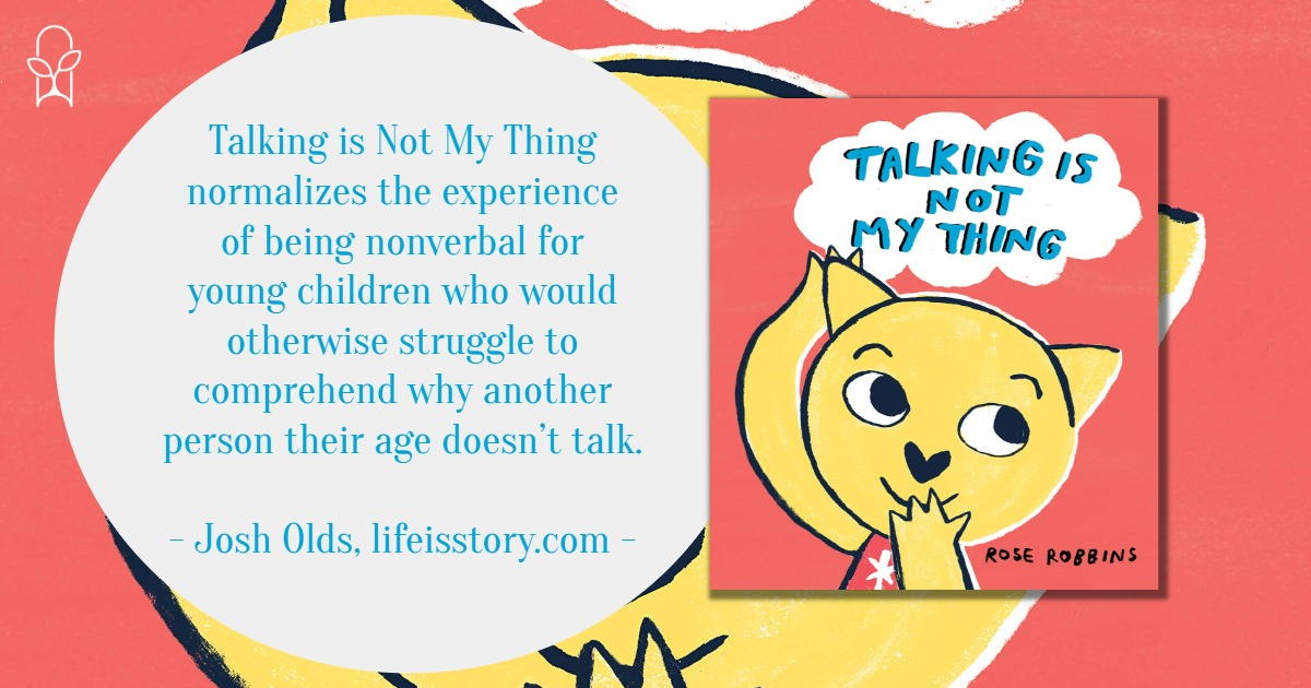Talking is Not My Thing Rose Robbins