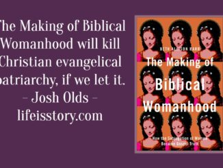 The Making of Biblical Womanhood Beth Allison Barr