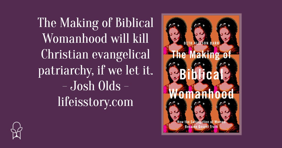 The Making of Biblical Womanhood Beth Allison Barr