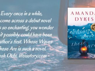 Whose Waves These Are Amanda Dykes