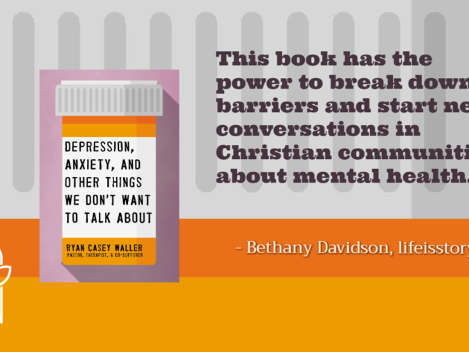 Depression, Anxiety, and Other Things Ryan Casey Waller