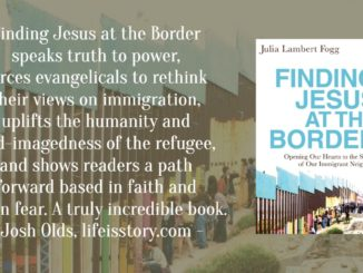 Finding Jesus at the Border Julia Lambert Fogg