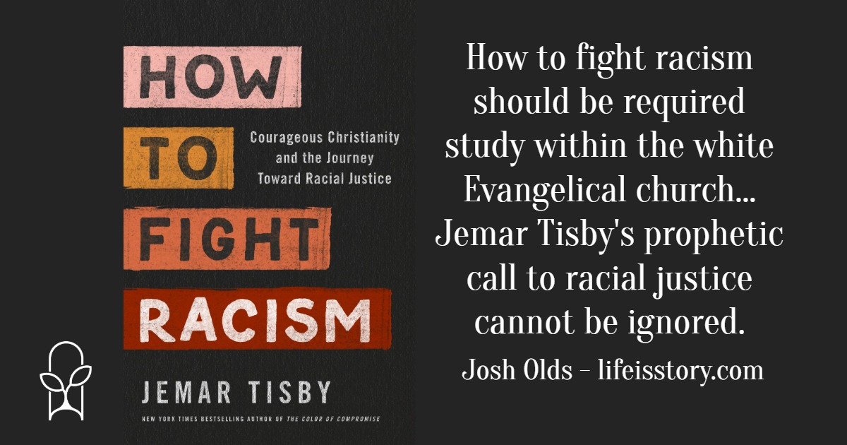 How to Fight Racism Jemar Tisby