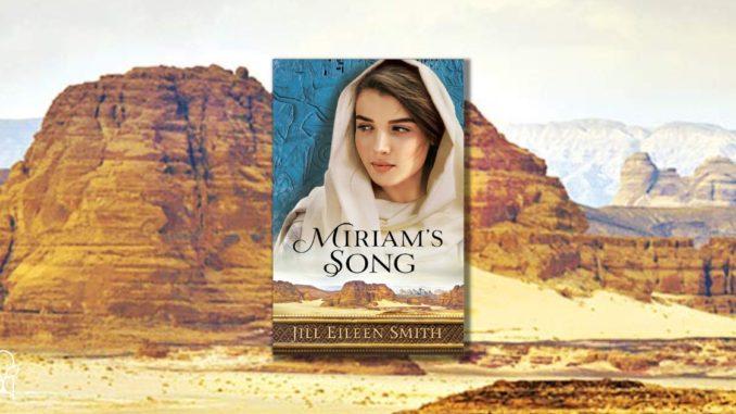 Miriam's Song Jill Eileen Smith