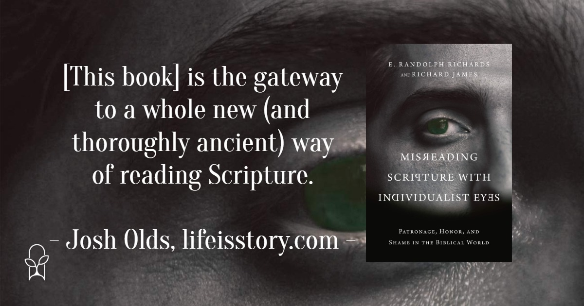Misreading Scripture with Individualist Eyes E Randolph Richards Richard James