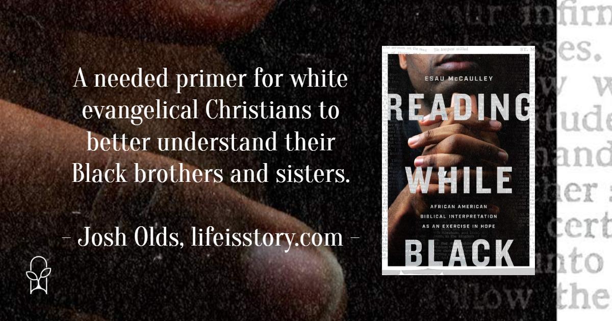 Reading While Black Esau McCaulley