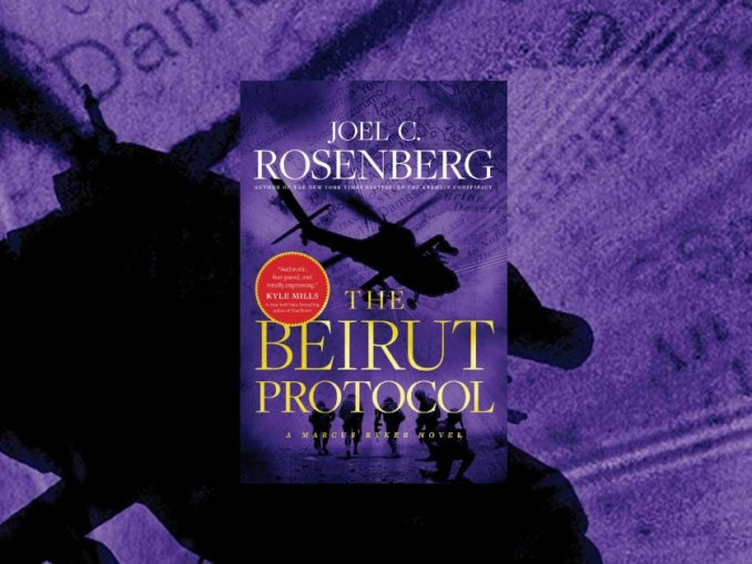 The Beirut Protocol Joel Rosenberg