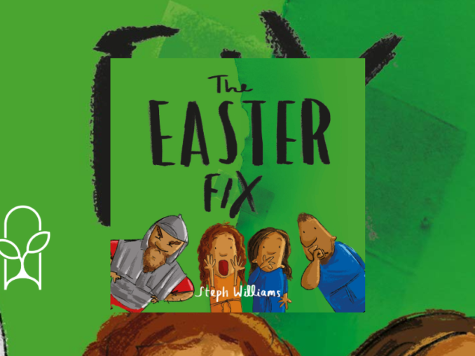 The Easter Fix Steph Williams