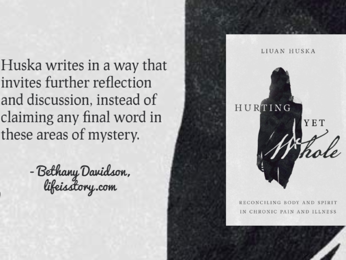 Hurting Yet Whole Liuan Huska