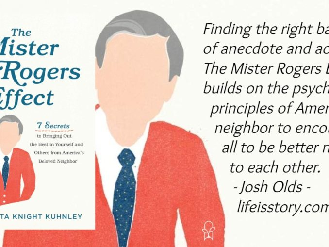 The Mister Rogers Effect Anita Knight Kuhnley
