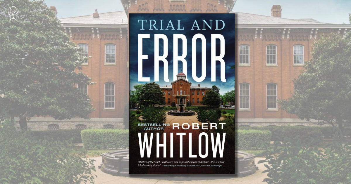 Trial and Error Robert Whitlow